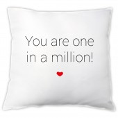 """Kissen """"You are one in a million!"""""""