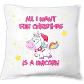 "Einhorn Kissen ""All i want for christmas is a unicorn"""