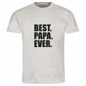 "T-Shirt ""Best.Papa.Ever."" - Mann"