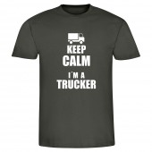 "T-Shirt ""Keep calm I'm a Trucker"" - Mann"